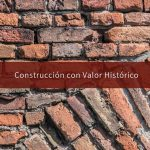 Construcción con valor histórico